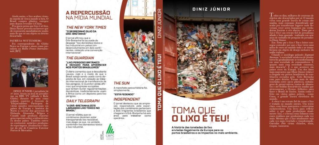 """Rumoroso caso ocorreu em 2009 e completou em julho 7 anos e é tema do livro """" Toma que o Lixo é Teu!"""""""